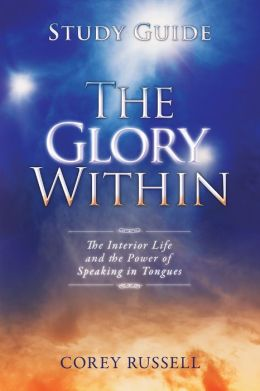 The Glory Within Study Guide By Cory Russel (Book Review)