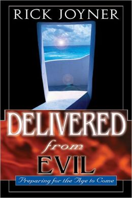 Delivered from Evil: Preparing for the Age to Come