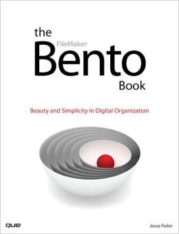 The Bento Book: Beauty and Simplicity in Digital Organization