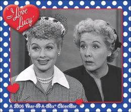 2006 I Love Lucy Box Calendar