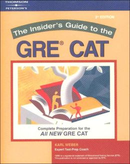 The Insider's Guide to the GRE CAT