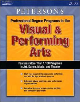 Professional Degree Programs in the Visual & Performing Arts 2005