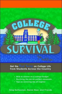 College Survival: Get the Real Scoop on College Life from Students Accross the Country
