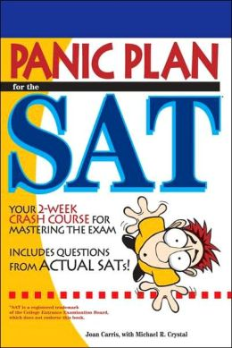 Panic Plan for the SAT: Prepare for the New SAT in Just 3 Weeks