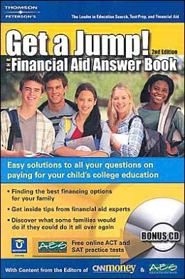 Peterson's Get a Jump! The Financial Aid Answer Book