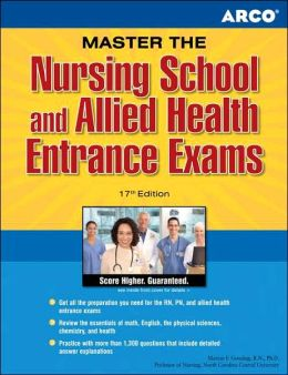 Arco Master The Nursing School and Allied Health Entrance Exams