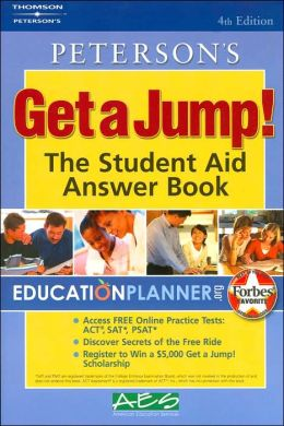 Peterson's Get a Jump! - The Student Aid Answer Book
