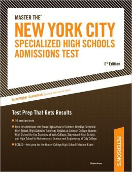 Master The New York City Specialized High Schools Admissions Test: Test Prep That Gets Results