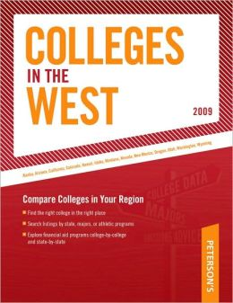 Peterson's Colleges in the West 2009