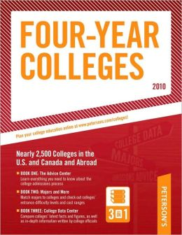 Four-Year Colleges - 2010: More Than 2,500 Colleges in the United States, Canada, and Abroad