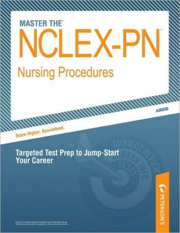 Master the NCLEX-PN Review - Nursing Procedures
