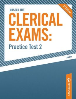 Peterson's Master the Clerical Exams Practice Test 2