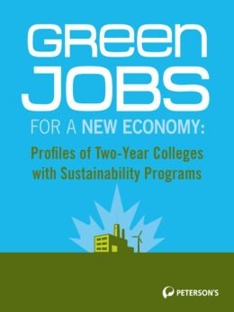 Green Jobs for a New Economy: Profiles of Sustainability Programs: Two-Year