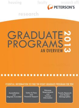 Graduate & Professional Programs: An Overview 2013