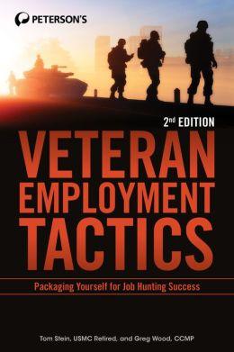 Veteran Employment Tactics: Packaging Yourself For Job Hunting Success