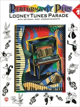 Performance Plus, Bk 1: Popular Music -- Looney Tunes Parade