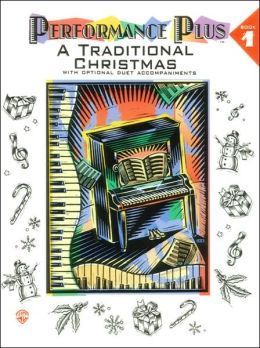 Performance Plus, Bk 1: Holiday Music -- A Traditional Christmas