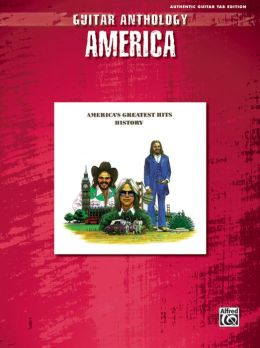 America -- Guitar Anthology: Authentic Guitar TAB