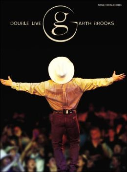 Garth Brooks -- Double Live: Piano/Vocal/Chords
