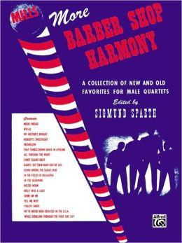 More Barber Shop Harmony: TTBB