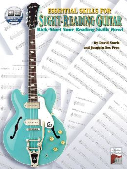 Essential Skills for Sight-Reading Guitar: Kick-Start Your Reading Skills Now!, Book & CD