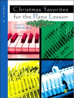 Christmas Favorites for the Piano Lesson: Level 1