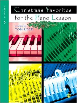 Christmas Favorites for the Piano Lesson: Level 3