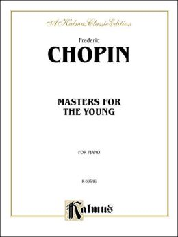 Masters for the Young: Chopin