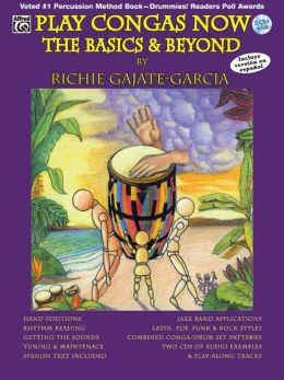 Play Congas Now: The Basics & Beyond (Spanish, English Language Edition), Book & 2 CDs