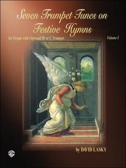 Seven Trumpet Tunes on Festive Hymns, Vol 1