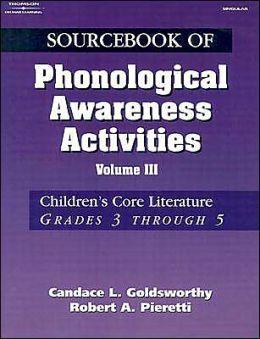 Sourcebook of Phonological Awareness Activities - Volume III