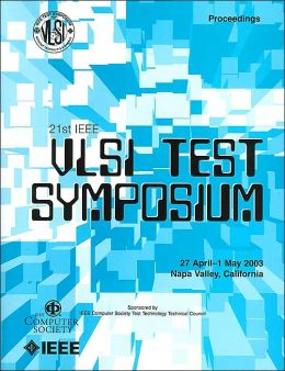 21st IEEE VLSI Test Symposium