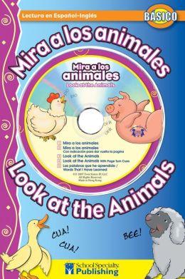 Look at the Animals/Mira a Los Animales