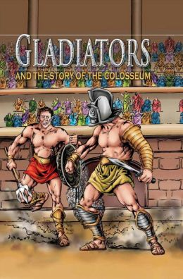 Gladiator and the Story of the Coliseum