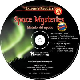 Space Mysteries English-Spanish Extreme Reader Audio CD