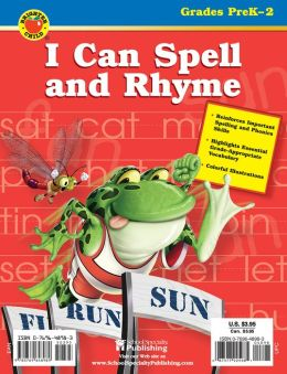 I Can Spell and Rhyme: Grades PreK-2