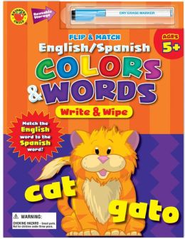 Flip and Match English/Spanish Colors & Words Write and Wipe (Flip and Match Series)