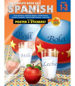 The Complete Book of Spanish, Grades 1-3