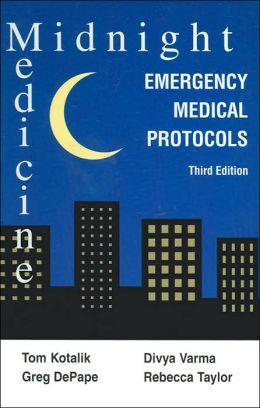 Midnight Medicine: Emergency Medicine Protocols