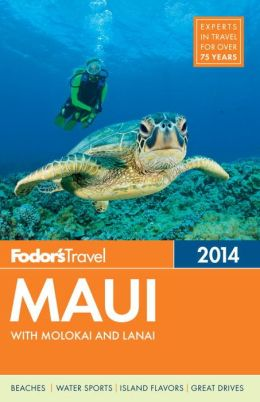 Fodor's Maui 2014: With Molokai and Lanai