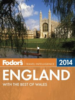 Fodor's England 2014: with the Best of Wales