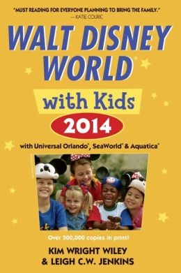 Fodor's Walt Disney World with Kids 2014: with Universal Orlando, SeaWorld & Aquatica