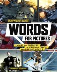 Book Cover Image. Title: Words for Pictures:  The Art and Business of Writing Comics and Graphic Novels, Author: Brian Michael Bendis