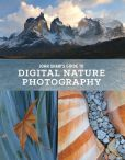 Book Cover Image. Title: John Shaw's Guide to Digital Nature Photography, Author: John Shaw