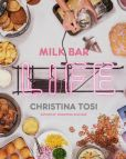 Book Cover Image. Title: Milk Bar Life:  Recipes & Stories, Author: Christina Tosi