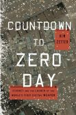Book Cover Image. Title: Countdown to Zero Day:  Stuxnet and the Launch of the World's First Digital Weapon, Author: Kim Zetter
