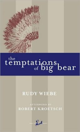 The Temptations of Big Bear