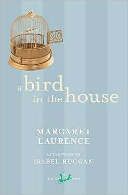 A Bird in the House (Manawaka Series)