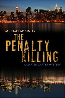 The Penalty Killing: A Martin Carter Mystery