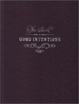 Jon Sasaki : Good Intentions